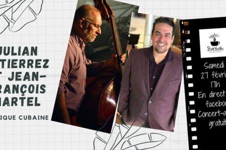 Julian Gutierrez & J-F Martel